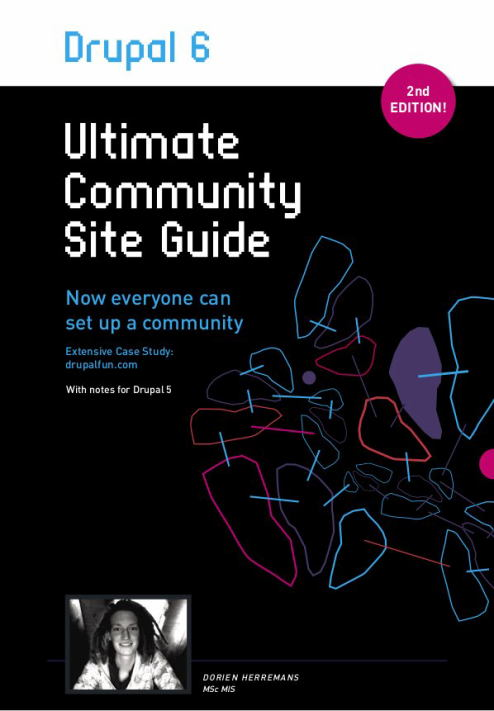 Drupal 6: Ultimate Community Site Guide