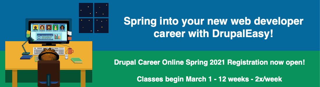 Drupal Career Online Spring 2021 beings March 1