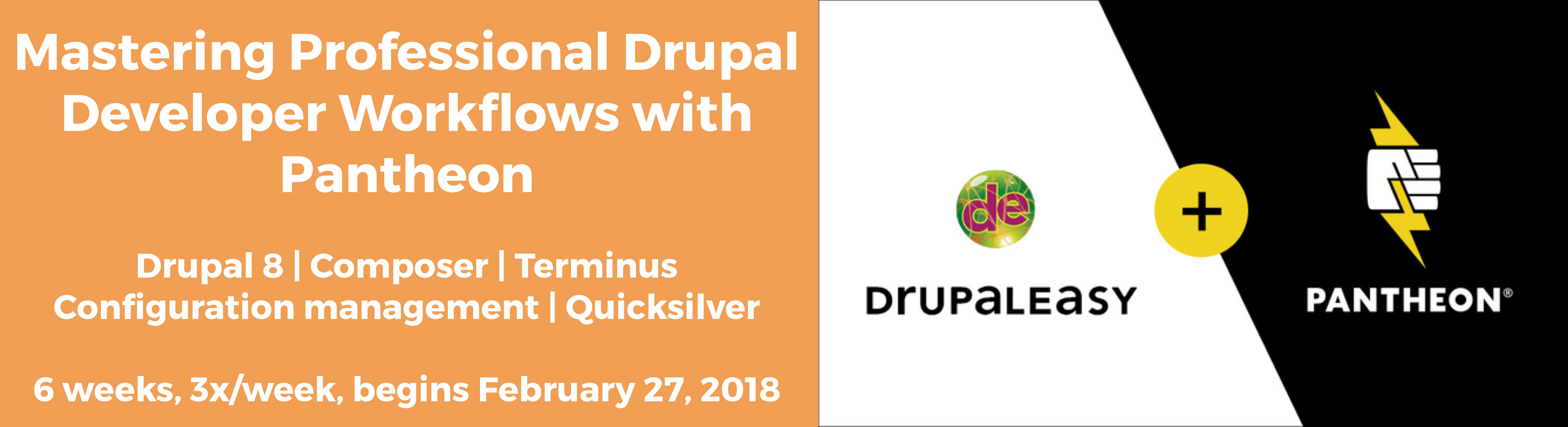 DrupalEasy + Pantheon, Winter 2017 session begins Feb 27.